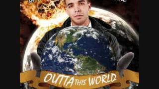 Drake - Beyond This Ft. Kanye West (New 2009) Outta This World