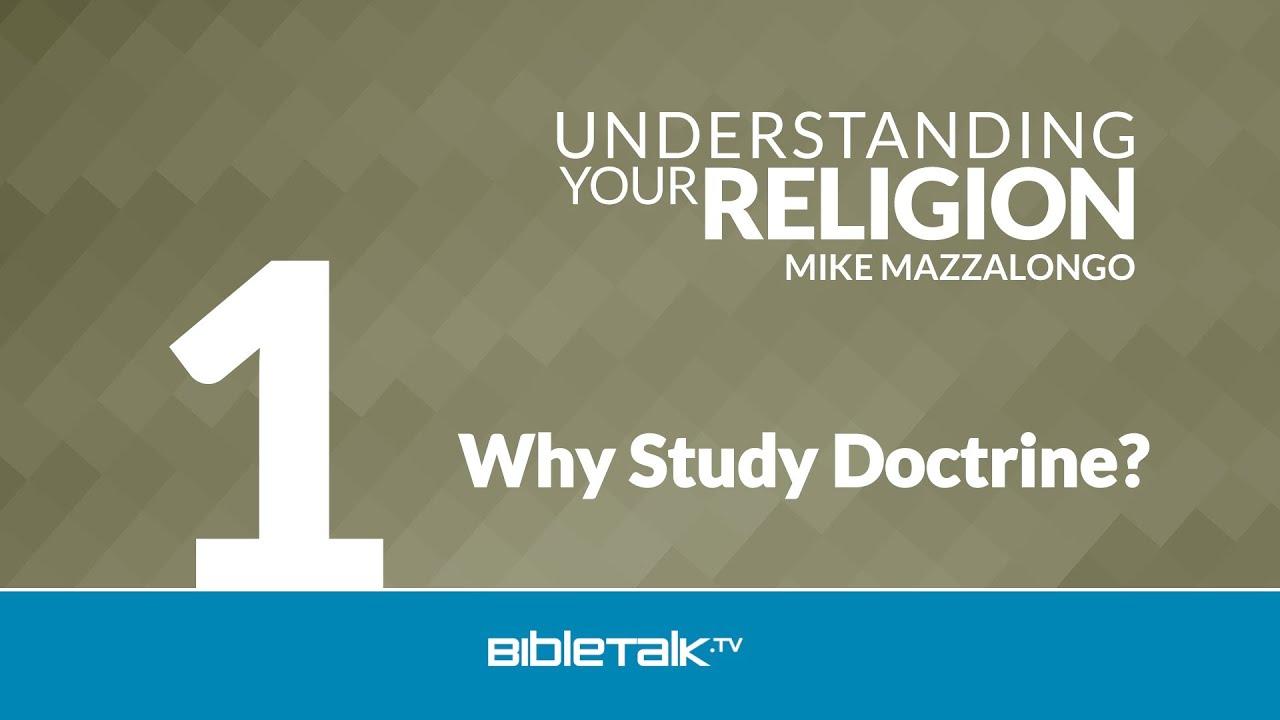1. Why Study Doctrine?
