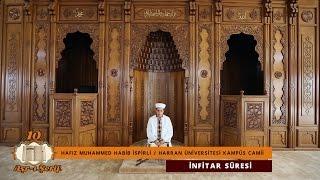10 Aşr-ı Şerif _ Okuyan- Hafız M. Habib İspirli