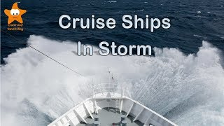 Cruise Ships in Stormy Seas