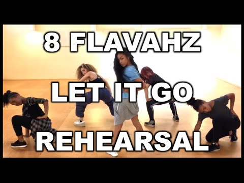"8 Flavahz Crew ""Let It Go"" Rehearsal @brianfriedman Choreography"