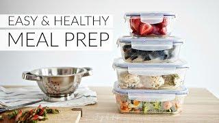 EASY MEAL PREP   simple ingredients for healthy & versatile meals