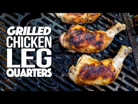 GRILLED CHICKEN LEG QUARTERS BECOME AN EASY/IMPRESSIVE DINNER!