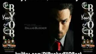 Dallas Blocker-Rock Ya Body Chopped and Screwed By DJ Rucker of BYOB