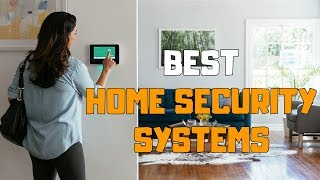 Best Home Security Systems in 2020 - Top 6 Home Security System Picks
