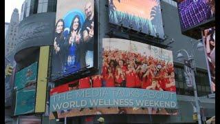 2019 World Wellness Weekend Media Compilation