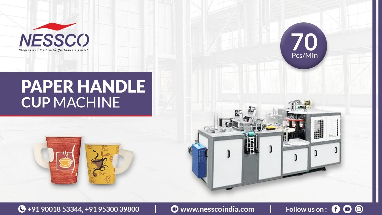 Handle Paper Cup Making Machine   Paper Cup With Handle Machine   Nesscoindia