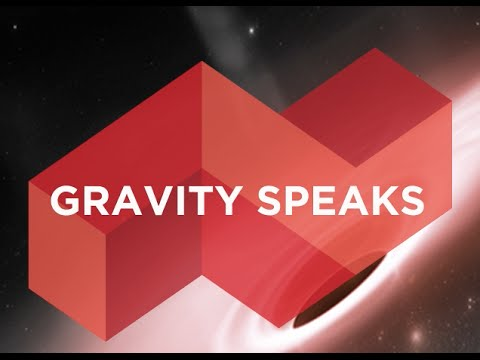 Gravity Speaks - Research Tuesday