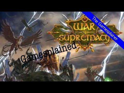 War of Supremacy Gamesplained - Introduction