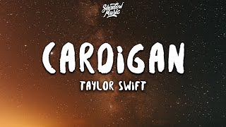 Taylor Swift - cardigan (Lyrics)