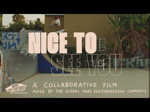 Image for video Vans Skateboarding Presents: Nice To See You   Skate   VANS
