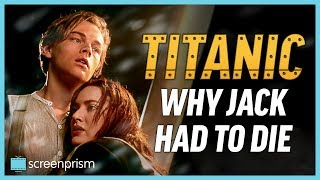Titanic Ending Explained: Why Jack Had to Die