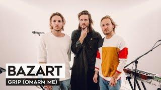 THE TUNNEL: Bazart   Grip (Omarm Me) (Live)