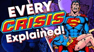 EVERY DC Comics Crisis Explained!