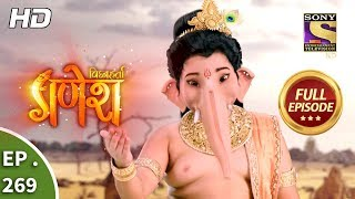 Vighnaharta Ganesh - Ep 269 - Full Episode - 31st August, 2018