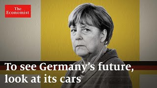 To see Germany's future, look at its cars | The Economist