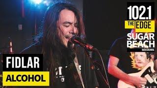FIDLAR   Alcohol (Live At The Edge)