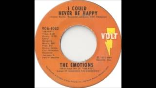 The Emotions - I Could Never Be Happy