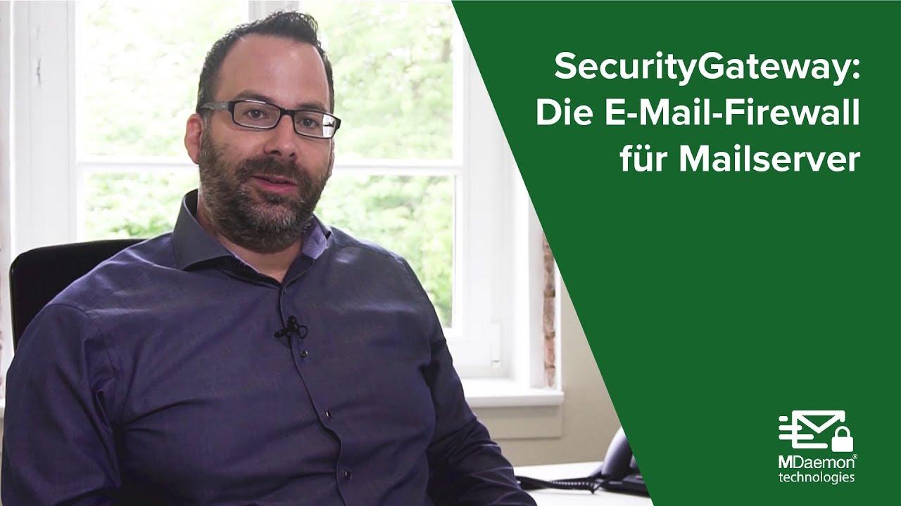 SecurityGateway - die E-Mail-Firewall für Mailserver