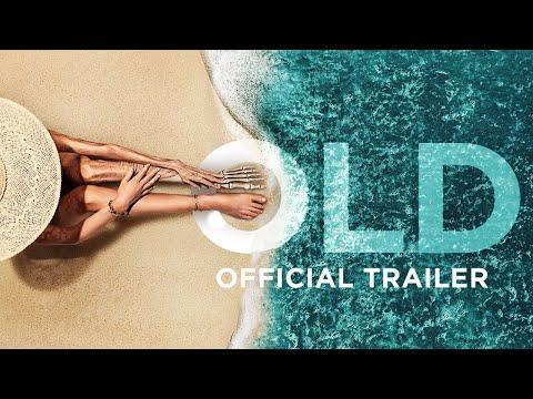 Old (2021) Official Trailer