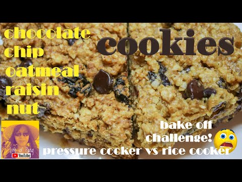 EASY COOKIE RECIPES: Chocolate Chip Oatmeal Raisin Nut Cookies! Pressure Cooker vs. Rice Cooker