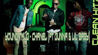 YOUNG THUG FT GUNNA & LIL BABY - CHANNEL (CLEAN)