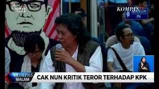 Cak Nun Kritik Teror Terhadap KPK