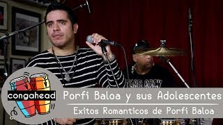 Porfi Baloa Y Sus Adolescentes Perform Exitos Romanticos De Porfi Baloa