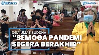 Ibadah Waisak di Wihara Kebayoran Lama, Umat Buddha Doakan Pandemi Covid-19 Cepat Berakhir
