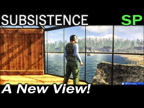 A New View! | Subsistence Single Player Gameplay | EP 81 | Season 5