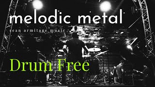 Drumless Backing Track Melodic Metal (113 BPM)