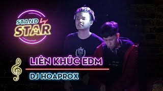 STAND BY STAR | EDM - DJ Hoaprox