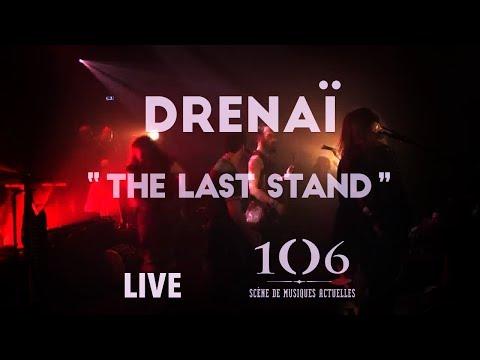 Drenaï - The Last Stand - Live @Le106