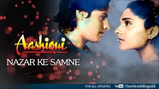 Nazar Ke Samne Full Song (Audio) | Aashiqui | Rahul Roy