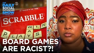 How Board Games Are Striving for Racial Progress | The Daily Social Distancing Show