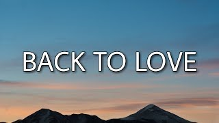 Chris Brown - Back To Love (Lyrics)