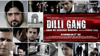 Dilli Gang Theatrical Trailer