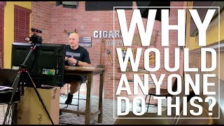 Why Would Anyone Get Into The Cigar Business?