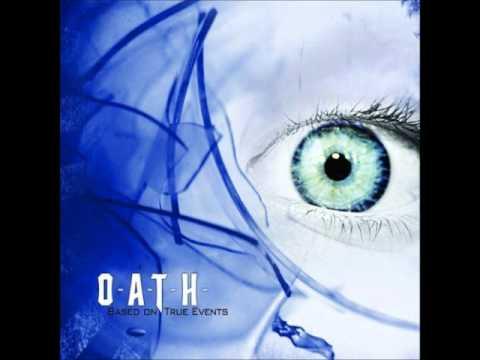 O.A.T.H. - Until My Last Goodbye