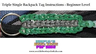 Rainbow Loom Rubber Band Refill - Triple Single Backpack Tag  Instructions