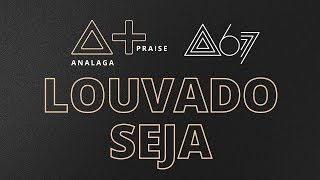 Analaga, Atitude 67   Louvado Seja (Praise+)