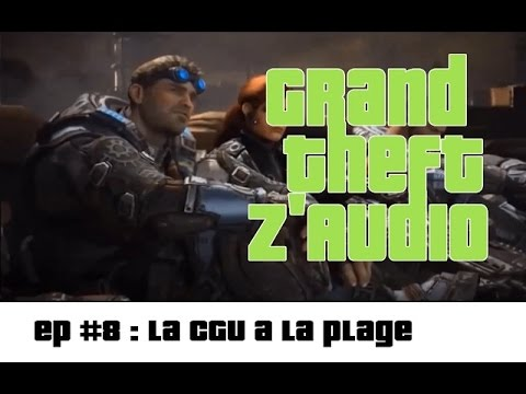 GTZ #8 – La CGU a la plage ★ Détournement Gears of War Judgement