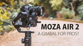 Moza Air 2 review: A gimbal that gets the job done!