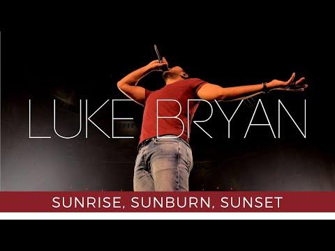 Sunrise, Sunburn, Sunset (LIVE) - Luke Bryan (What Makes You Country Tour 2018)