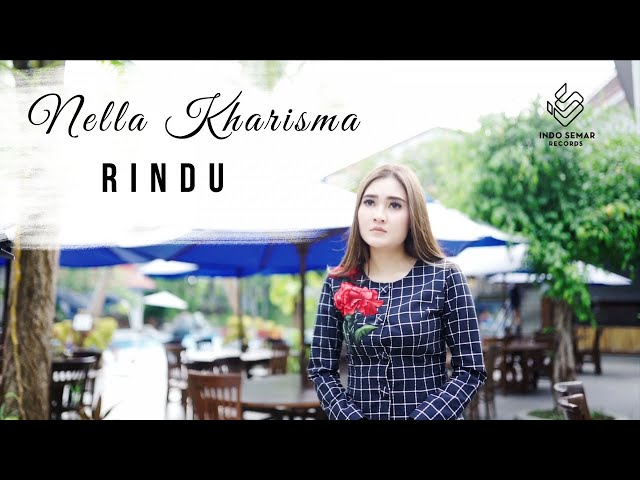 Nella Kharisma - Rindu (Official Music Video)