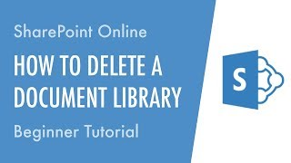 How to Delete a Document Library in SharePoint Online - Beginner Tutorial
