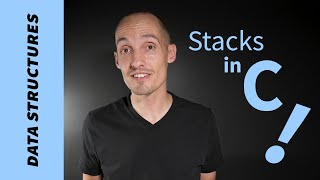 How to Implement a Stack in C (+ encapsulation)