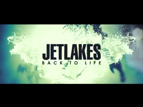 Jetlakes - Back to Life