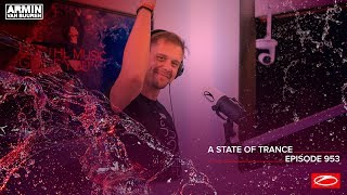 Armin van Buuren, Chicane - Live @ A State Of Trance Episode 953 2020