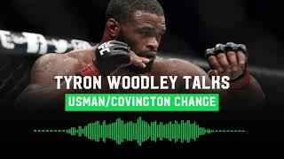 Tyron Woodley talks Colby Covington